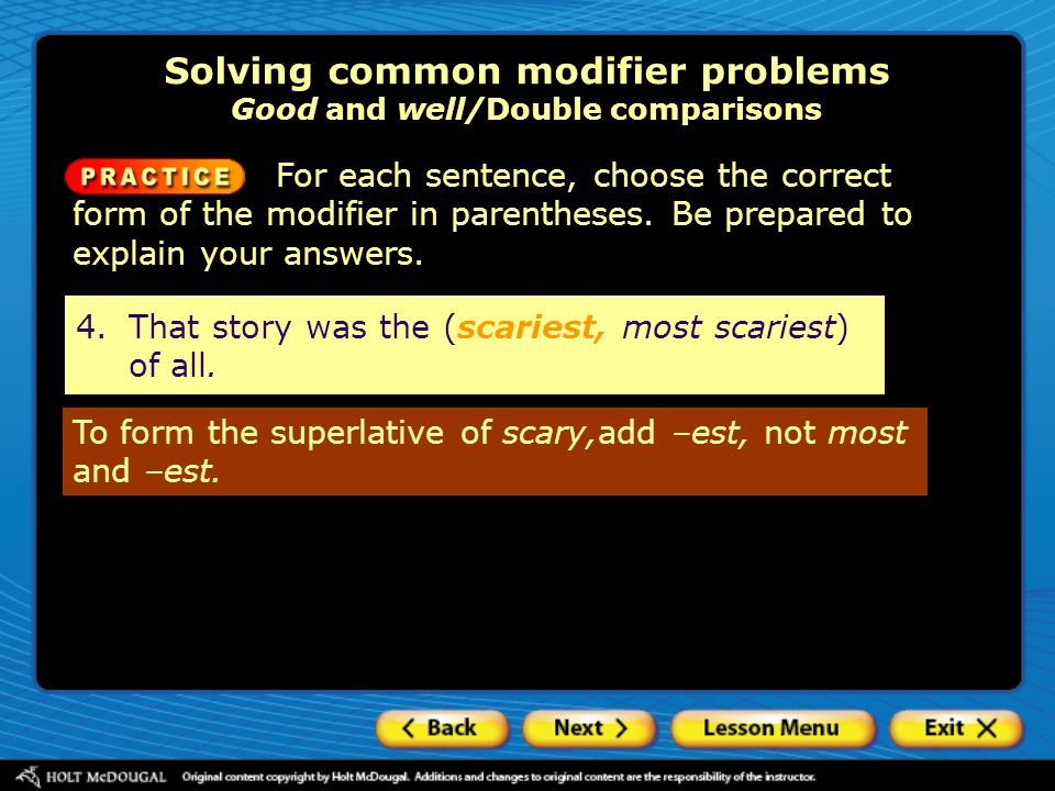 Solving common modifier problems Good and well/Double comparisons