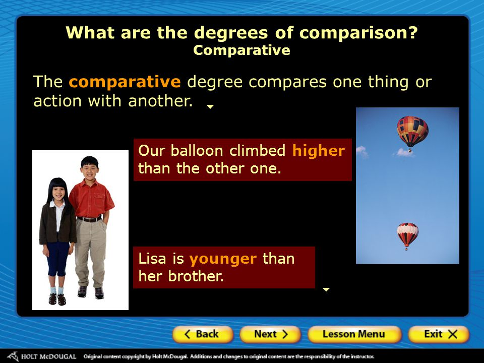 What are the degrees of comparison Comparative