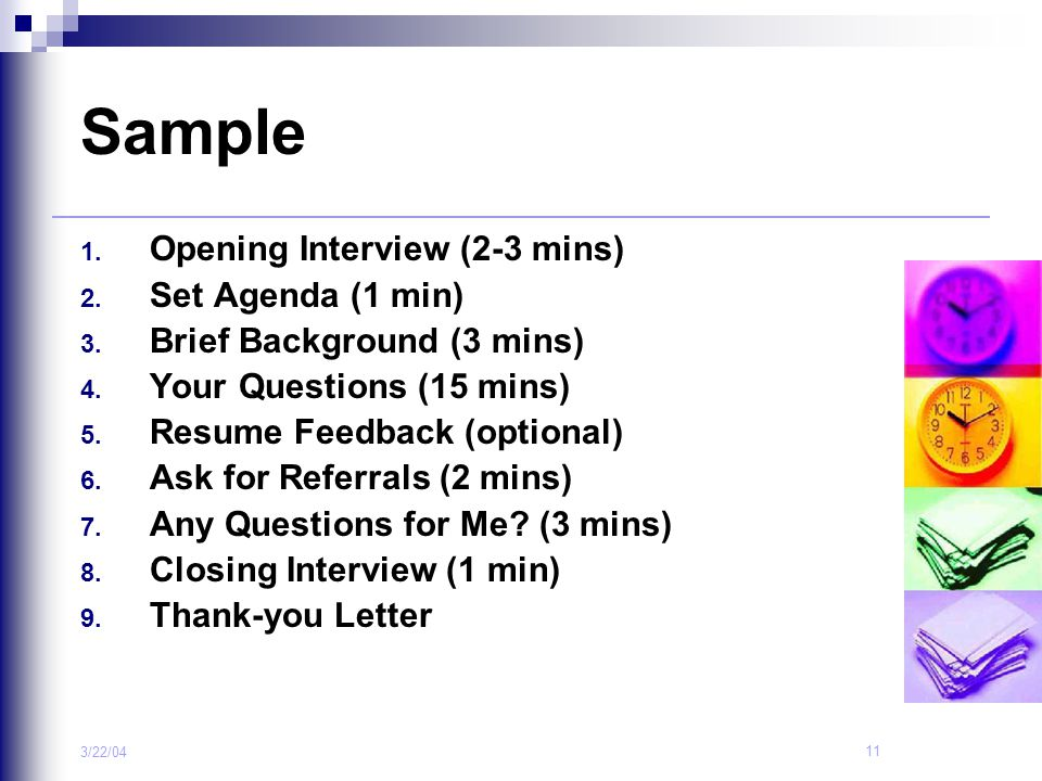 Sample Opening Interview (2-3 mins) Set Agenda (1 min)