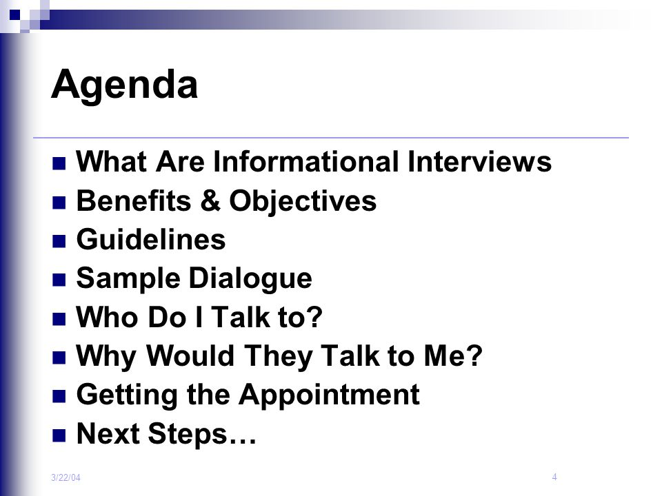 Agenda What Are Informational Interviews Benefits & Objectives