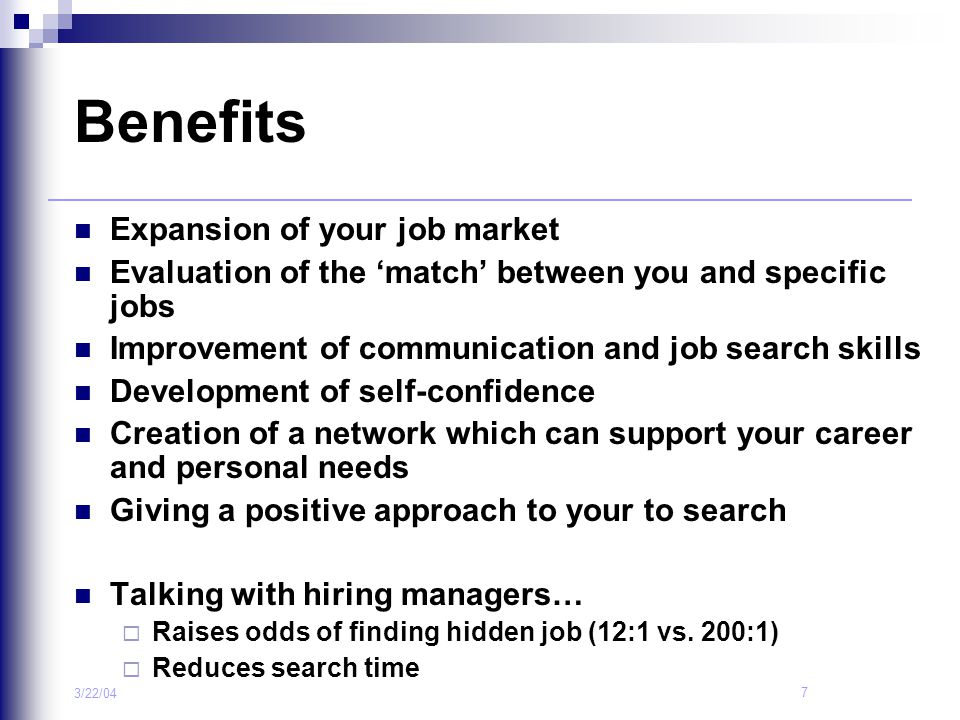 Benefits Expansion of your job market