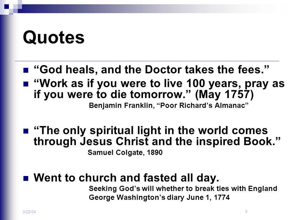 Quotes God heals, and the Doctor takes the fees.