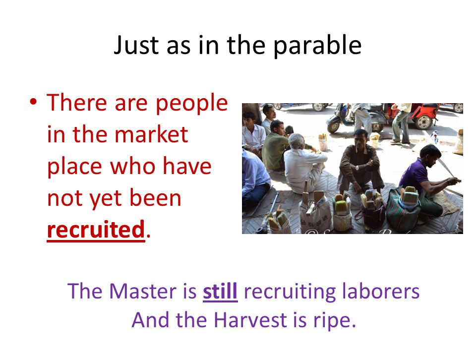 The Master is still recruiting laborers
