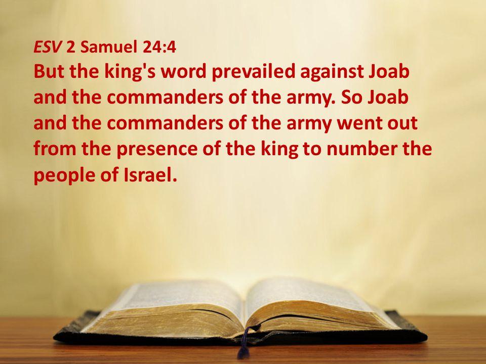 ESV 2 Samuel 24:4
