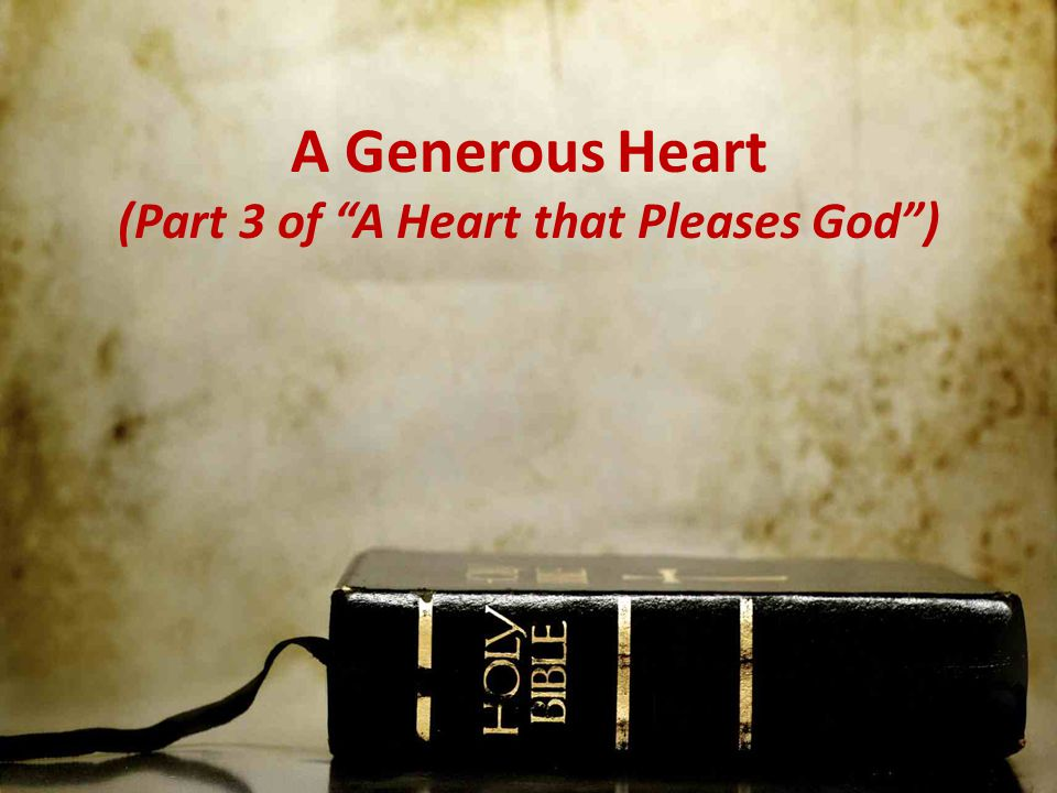 (Part 3 of A Heart that Pleases God )