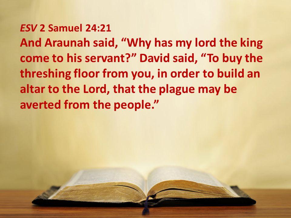 ESV 2 Samuel 24:21