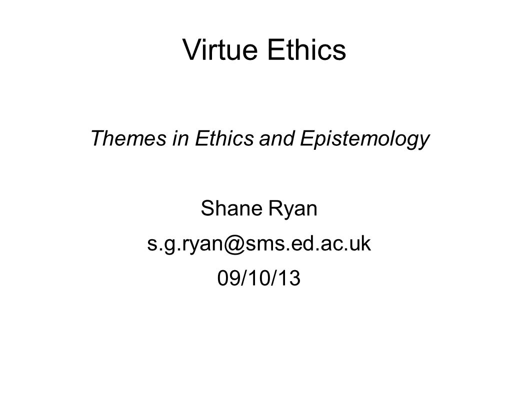 Themes in Ethics and Epistemology
