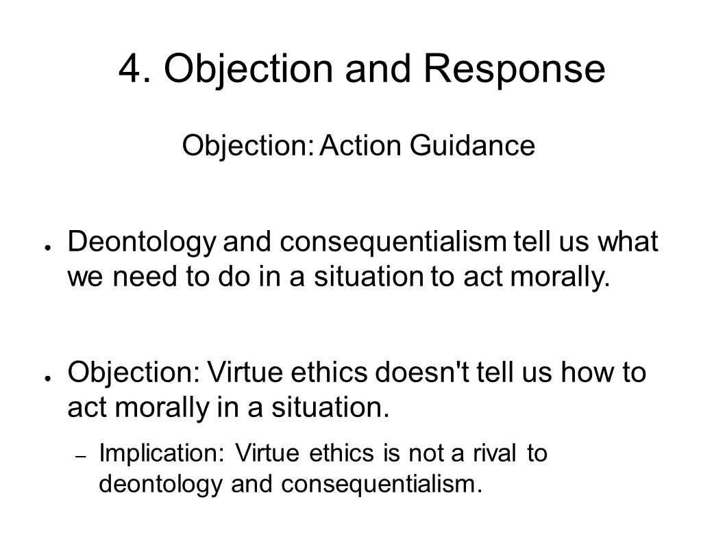 4. Objection and Response
