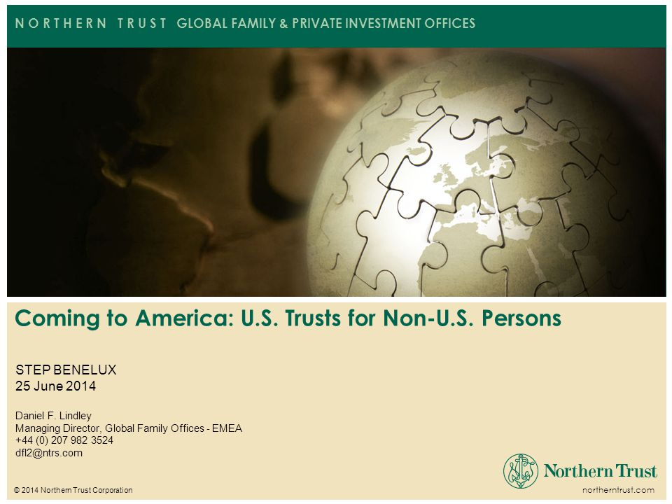 Coming to America: U.S. Trusts for Non-U.S. Persons