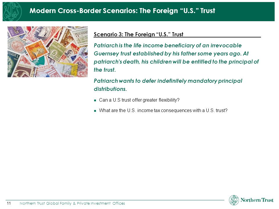 Modern Cross-Border Scenarios: The Foreign U.S. Trust