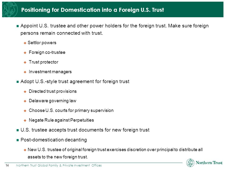 Positioning for Domestication into a Foreign U.S. Trust