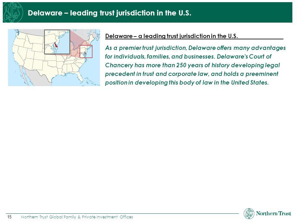 Delaware – leading trust jurisdiction in the U.S.