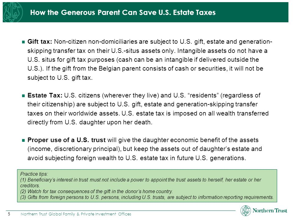 How the Generous Parent Can Save U.S. Estate Taxes