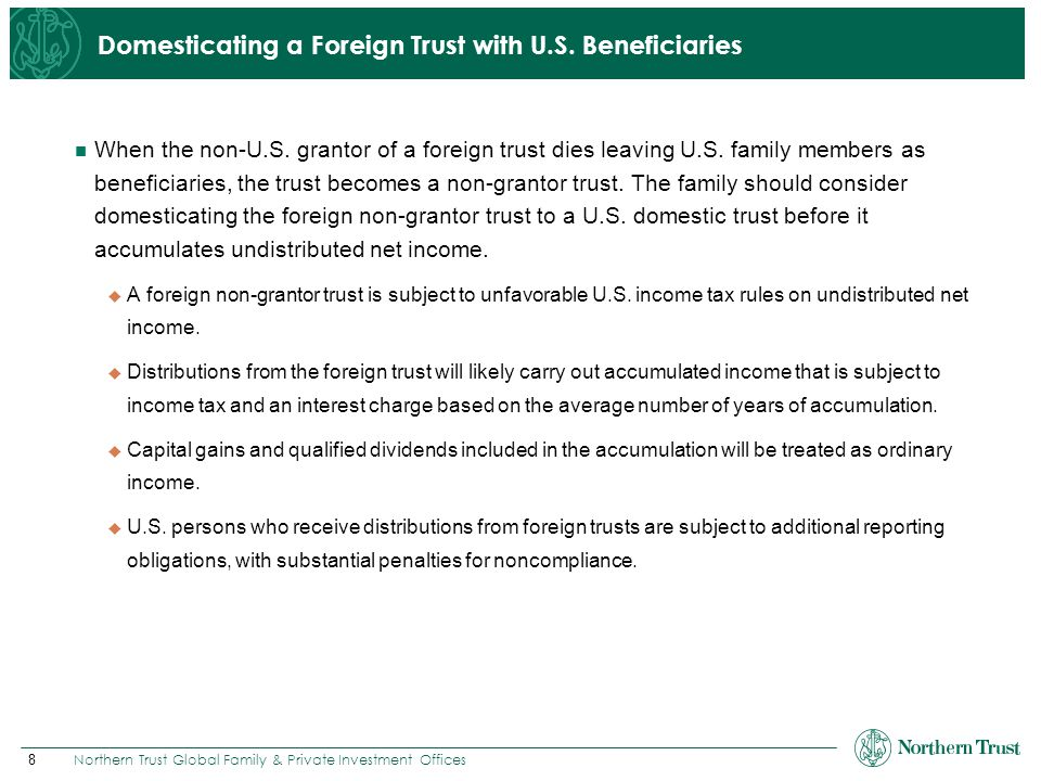 Domesticating a Foreign Trust with U.S. Beneficiaries