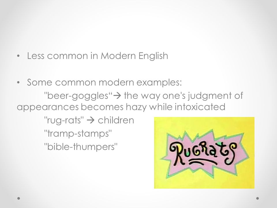 Less common in Modern English