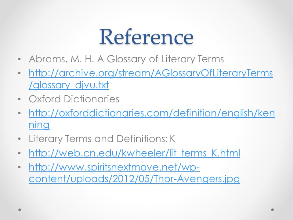 Reference Abrams, M. H. A Glossary of Literary Terms