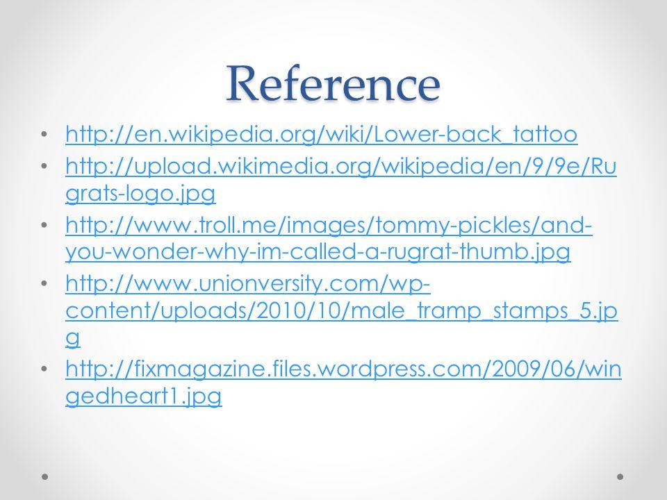 Reference http://en.wikipedia.org/wiki/Lower-back_tattoo