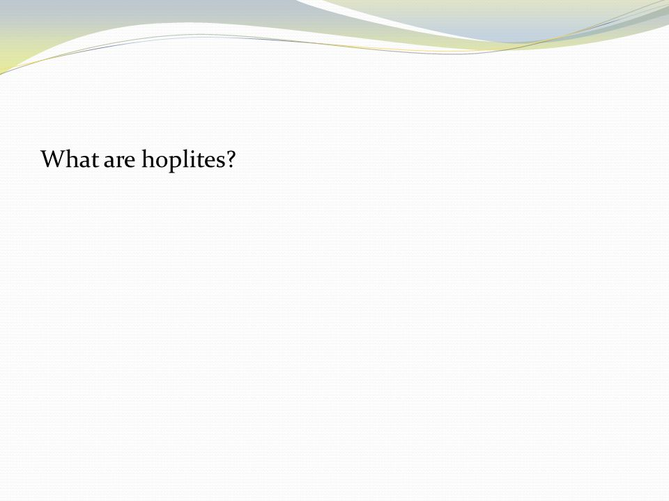 What are hoplites