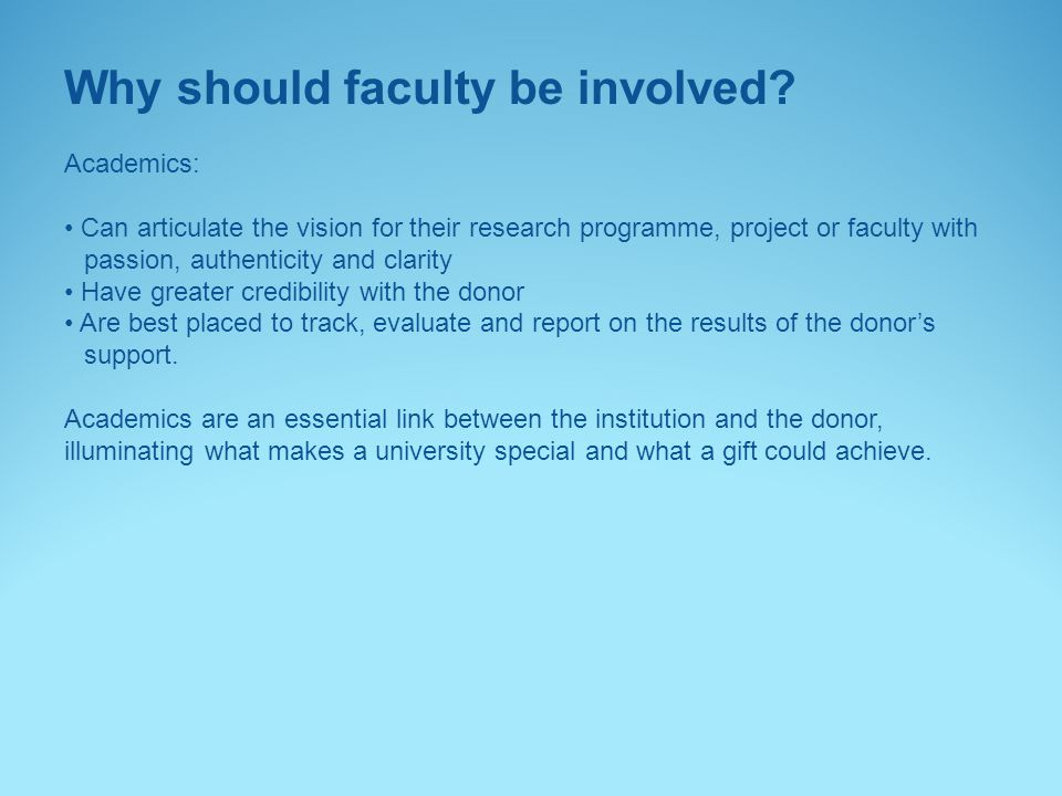 Why should faculty be involved