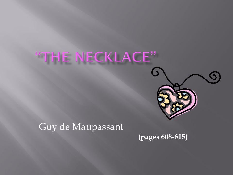 Guy de Maupassant (pages 608-615)