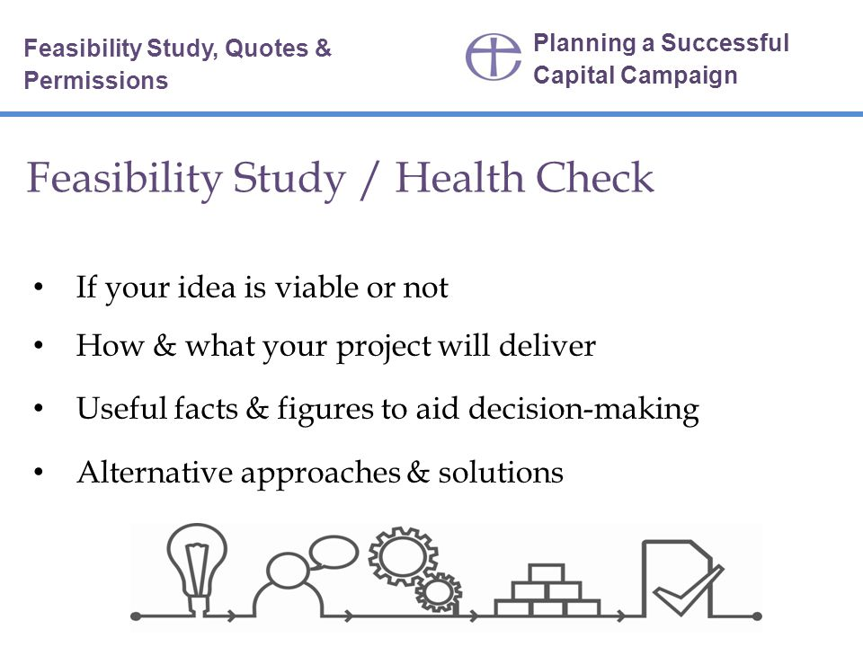 Feasibility Study / Health Check