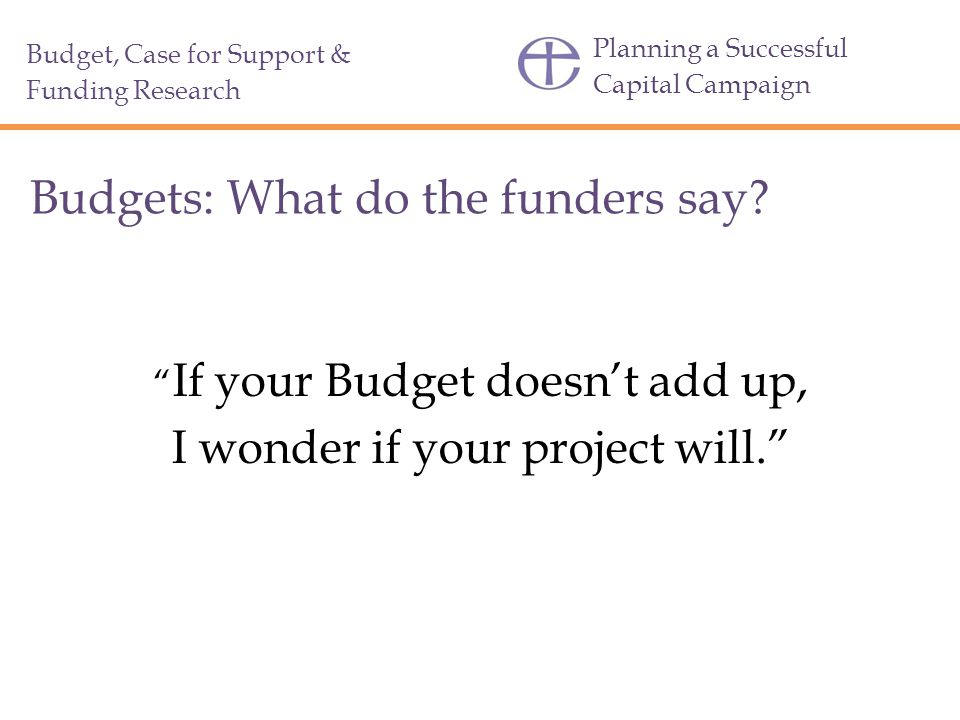 Budgets: What do the funders say