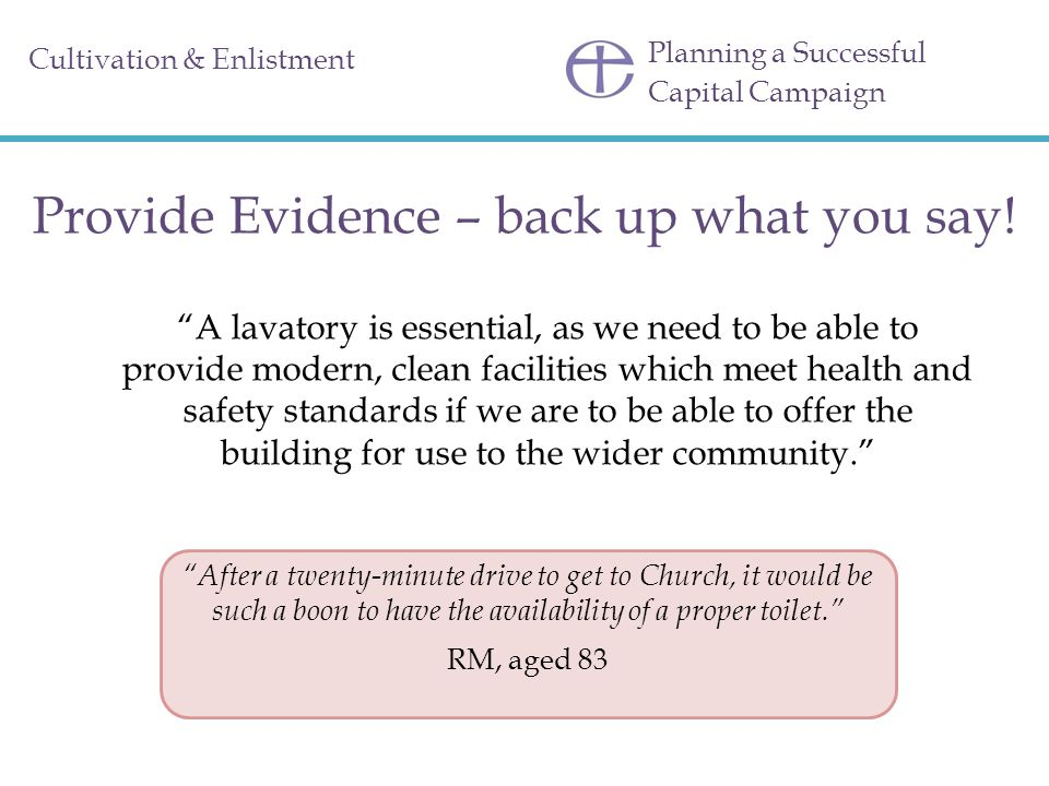 Provide Evidence – back up what you say!