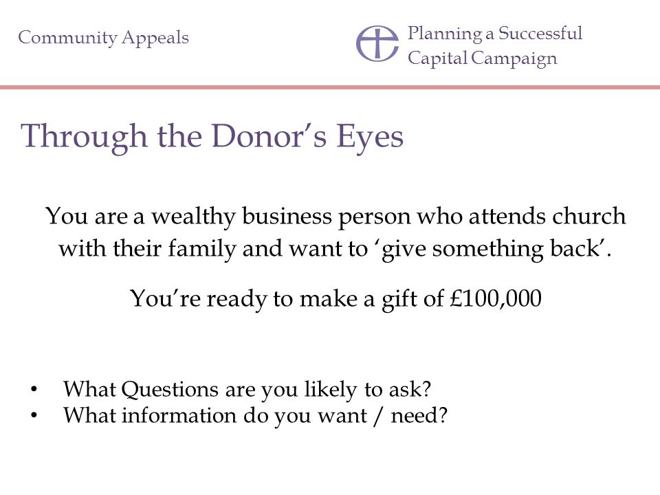 You're ready to make a gift of £100,000