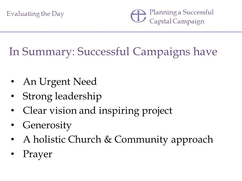 In Summary: Successful Campaigns have