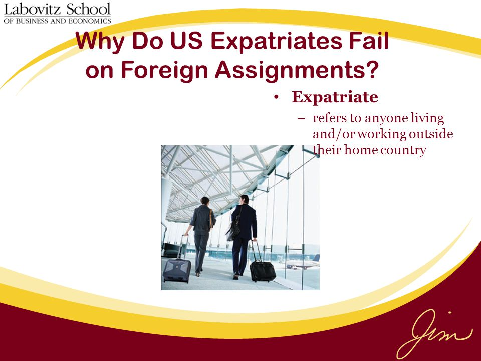 Why Do US Expatriates Fail on Foreign Assignments