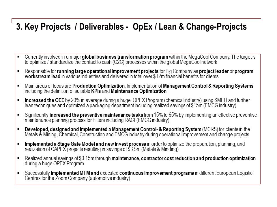 3. Key Projects / Deliverables - OpEx / Lean & Change-Projects