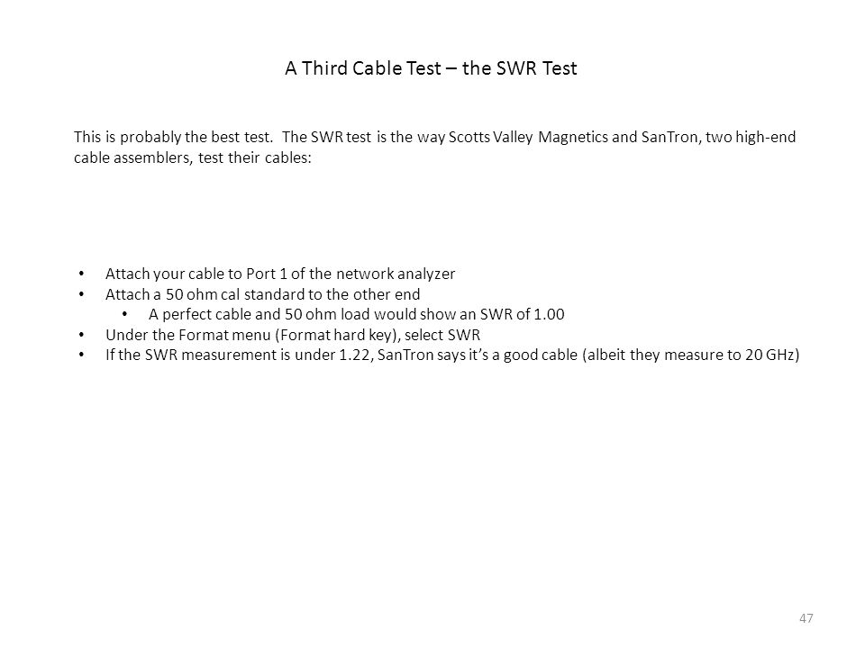 A Third Cable Test – the SWR Test