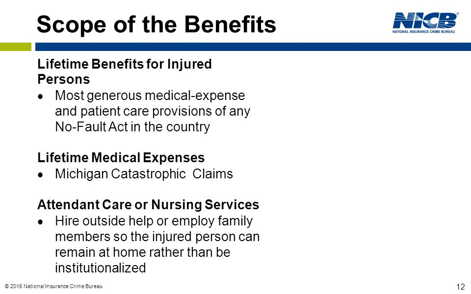 Scope of the Benefits Lifetime Benefits for Injured Persons