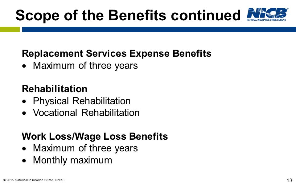 Scope of the Benefits continued