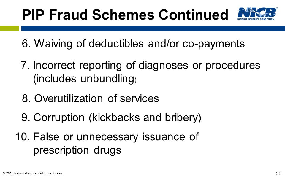 PIP Fraud Schemes Continued