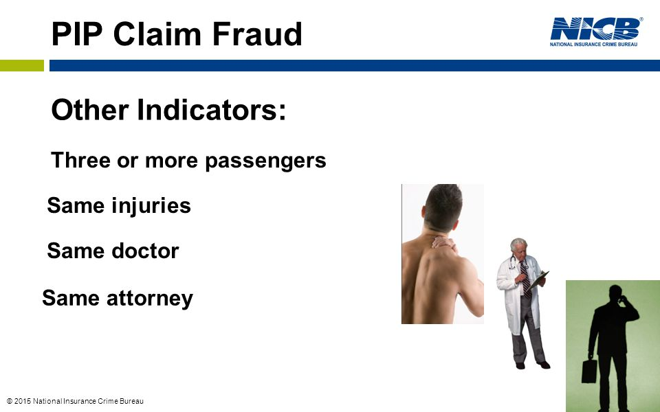 PIP Claim Fraud Other Indicators: Three or more passengers