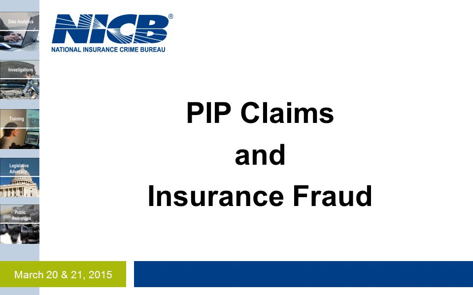 PIP Claims and Insurance Fraud