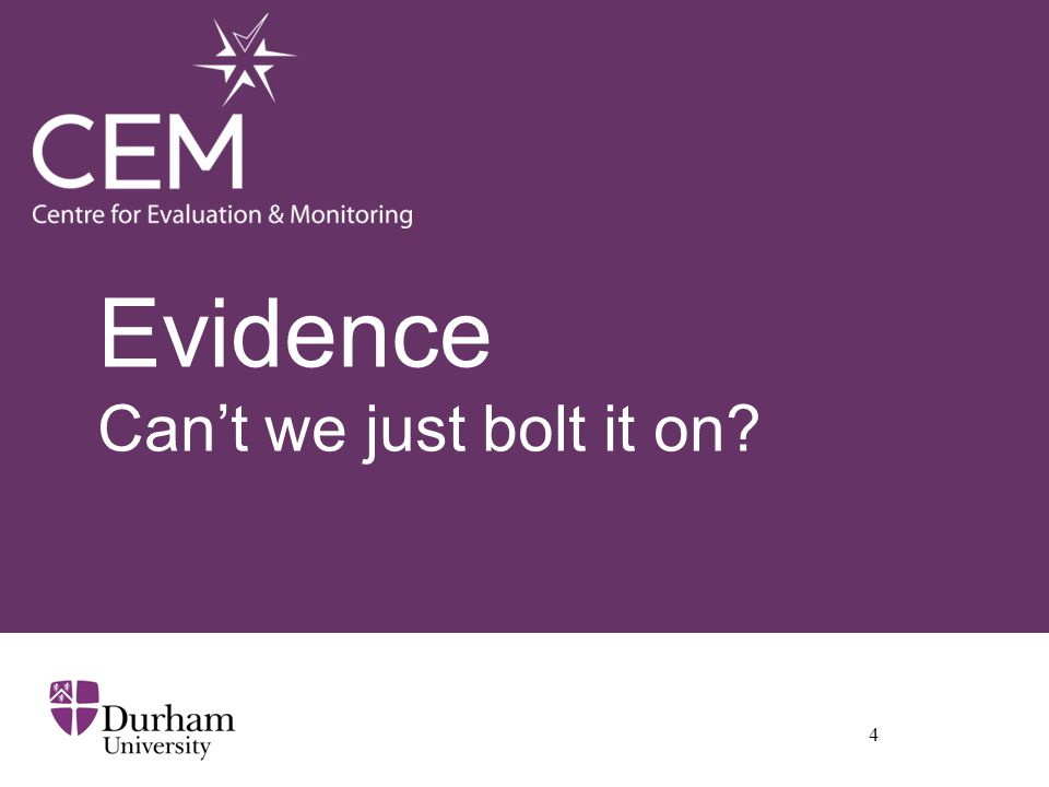 Evidence Can't we just bolt it on