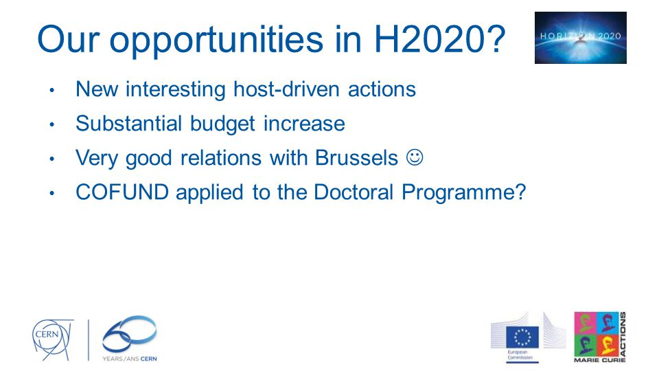 Our opportunities in H2020 New interesting host-driven actions