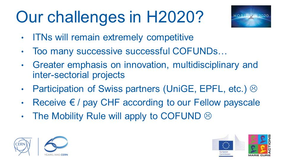 Our challenges in H2020 ITNs will remain extremely competitive