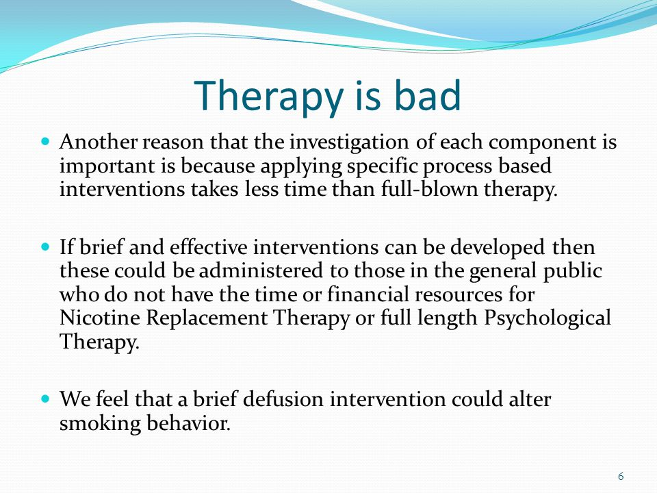 Therapy is bad