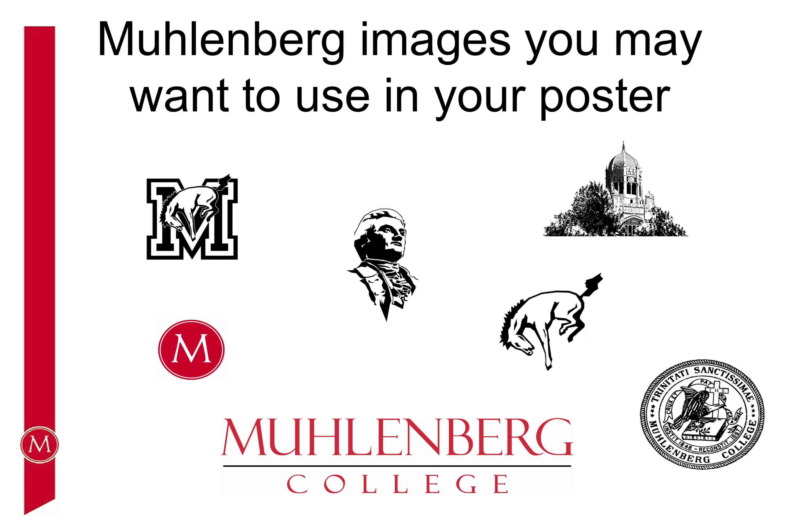 Muhlenberg images you may want to use in your poster