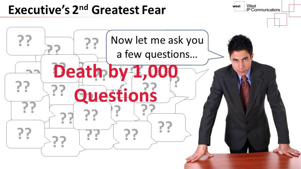 Executive's 2nd Greatest Fear