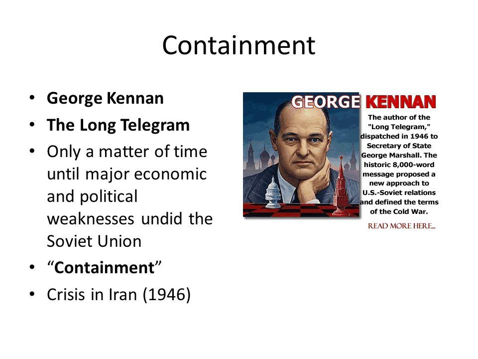 Containment George Kennan The Long Telegram