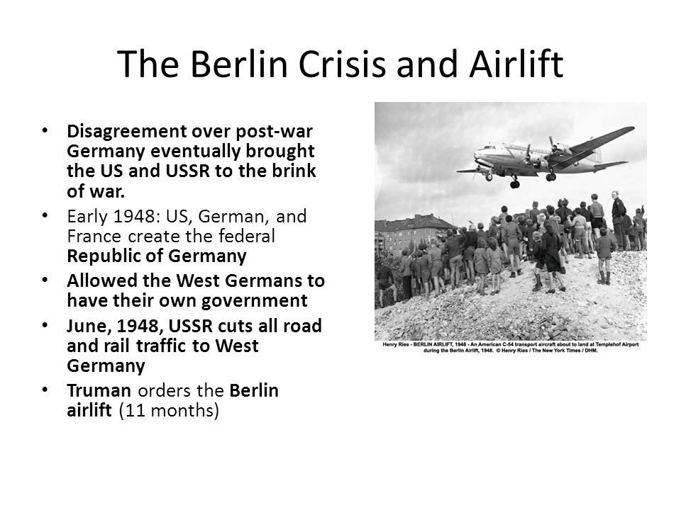The Berlin Crisis and Airlift