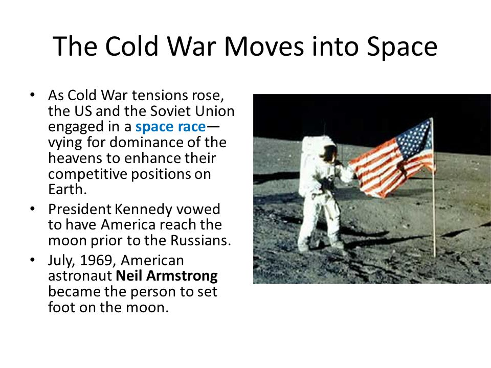 The Cold War Moves into Space