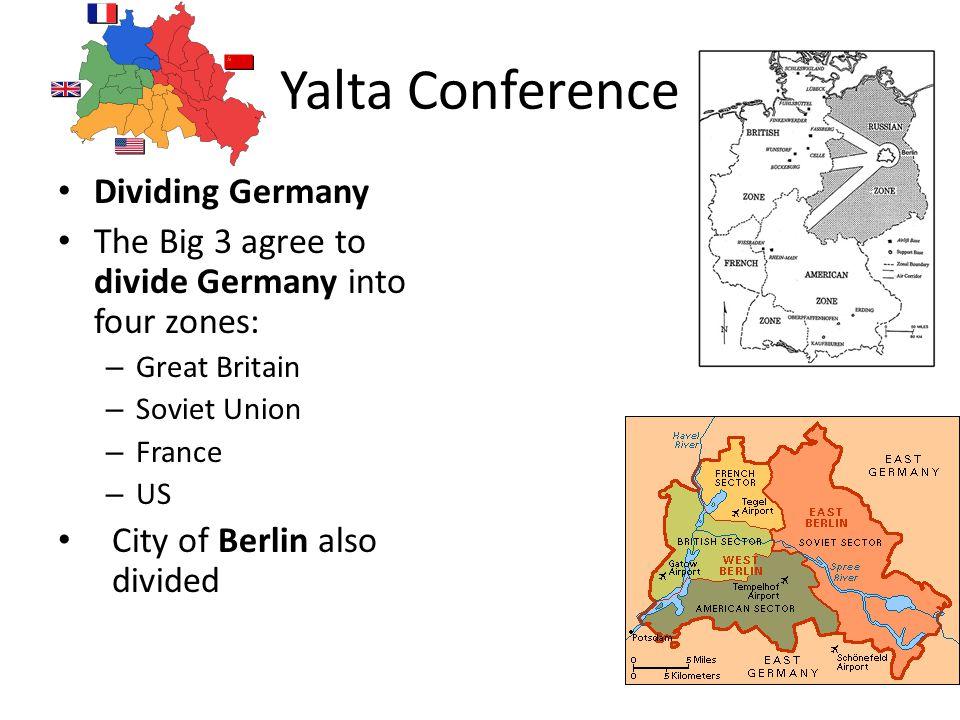 Yalta Conference Dividing Germany