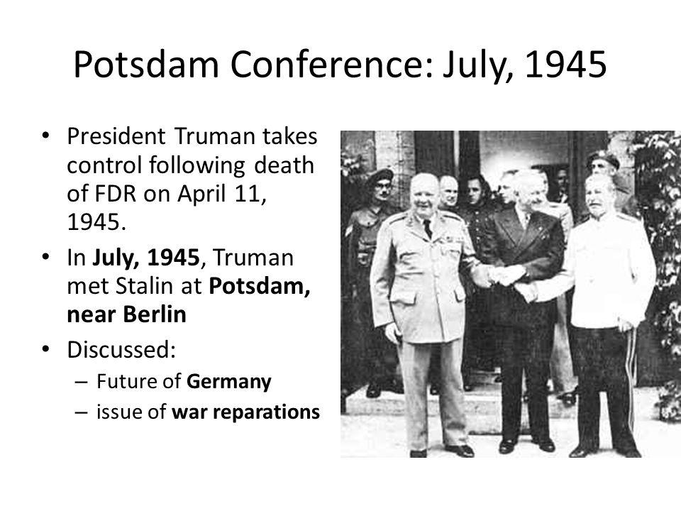 Potsdam Conference: July, 1945