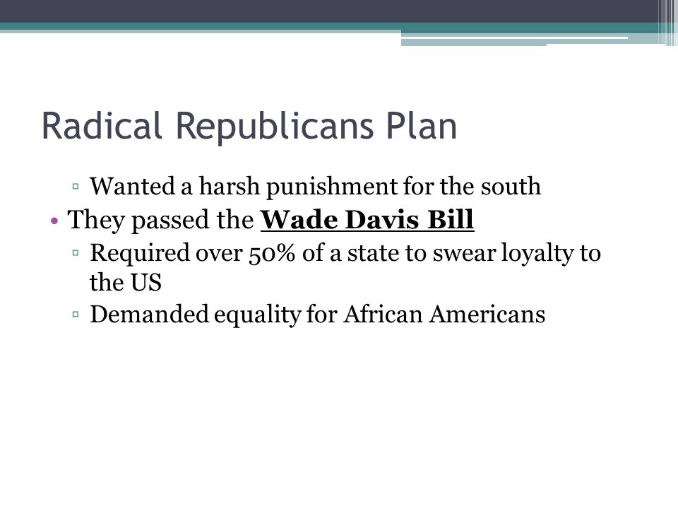 Radical Republicans Plan