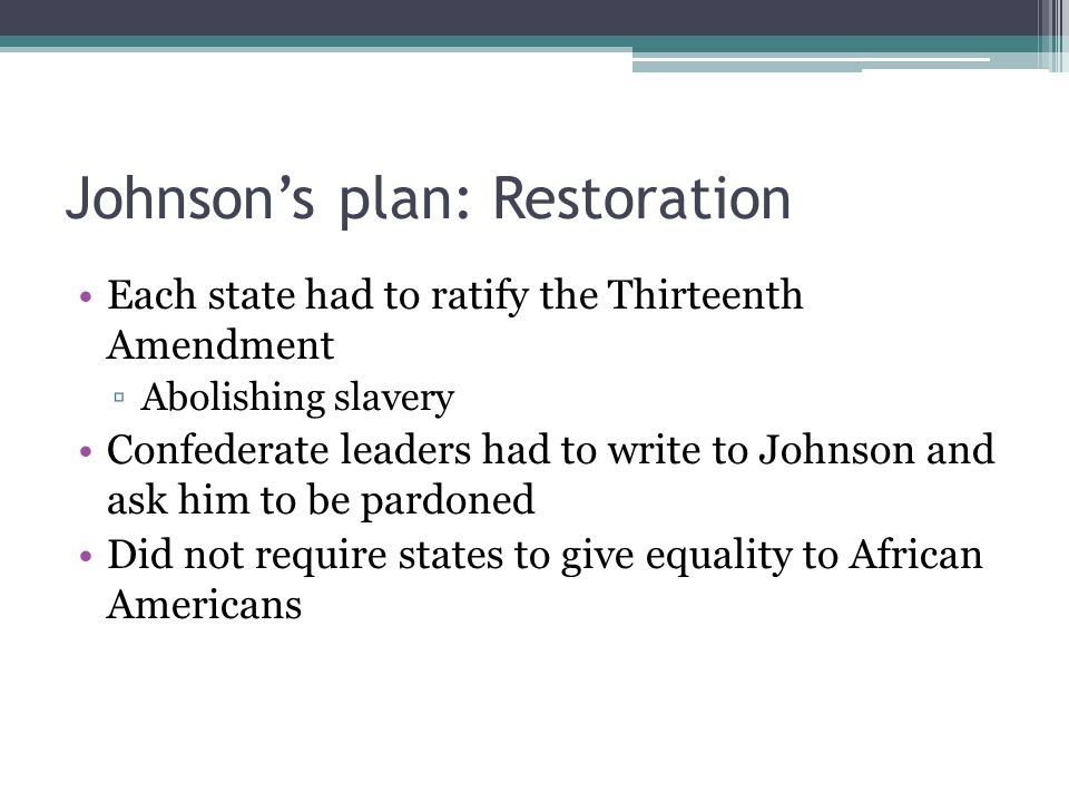 Johnson's plan: Restoration